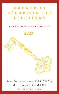 1ère de couverture de l'ouvrage Gagner et sécuriser les élections